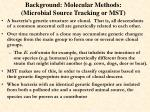background molecular methods microbial source tracking or mst