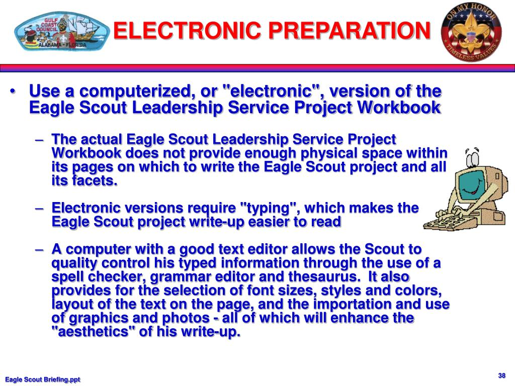 "Use a computerized, or ""electronic"", version of the Eagle Scout Leadership Service Project Workbook"