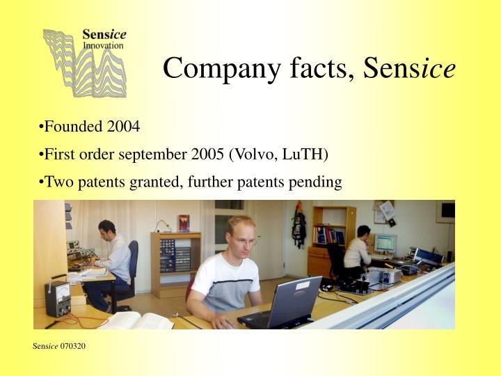 Company facts, Sens