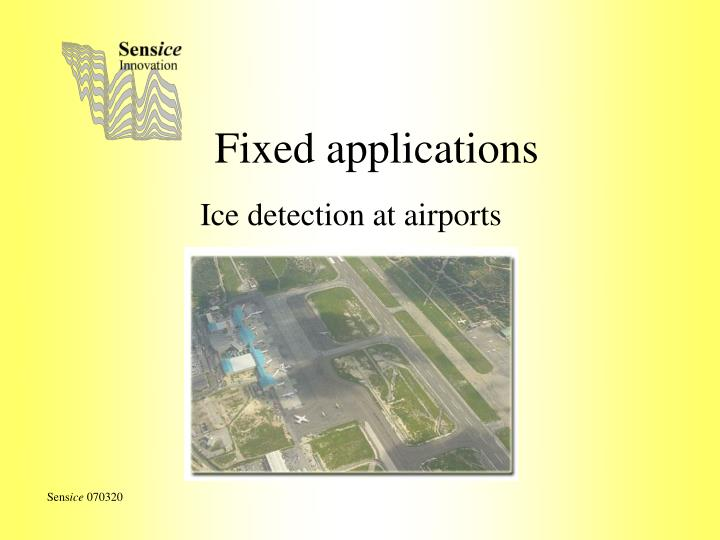 Fixed applications
