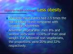 vegetarian health advantages less obesity
