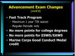 advancement exam changes cont d9