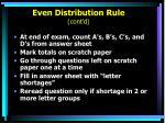 even distribution rule cont d