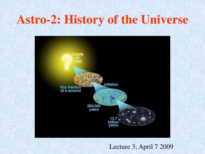 astro 2 history of the universe n.