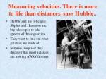 measuring velocities there is more to life than distances says hubble