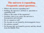 the universe is expanding frequently asked questions