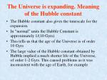 the universe is expanding meaning of the hubble constant1