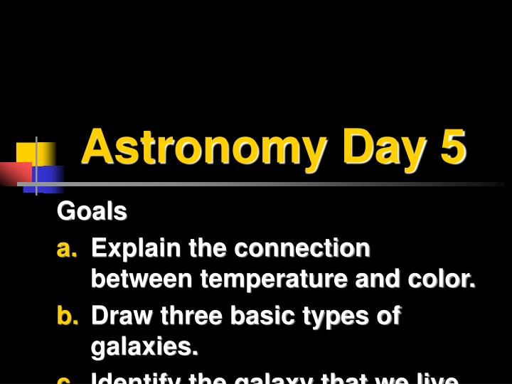 Astronomy day 5