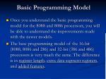 basic programming model