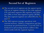 second set of registers