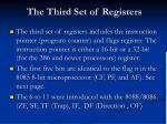 the third set of registers