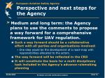perspective and next steps for the agency15