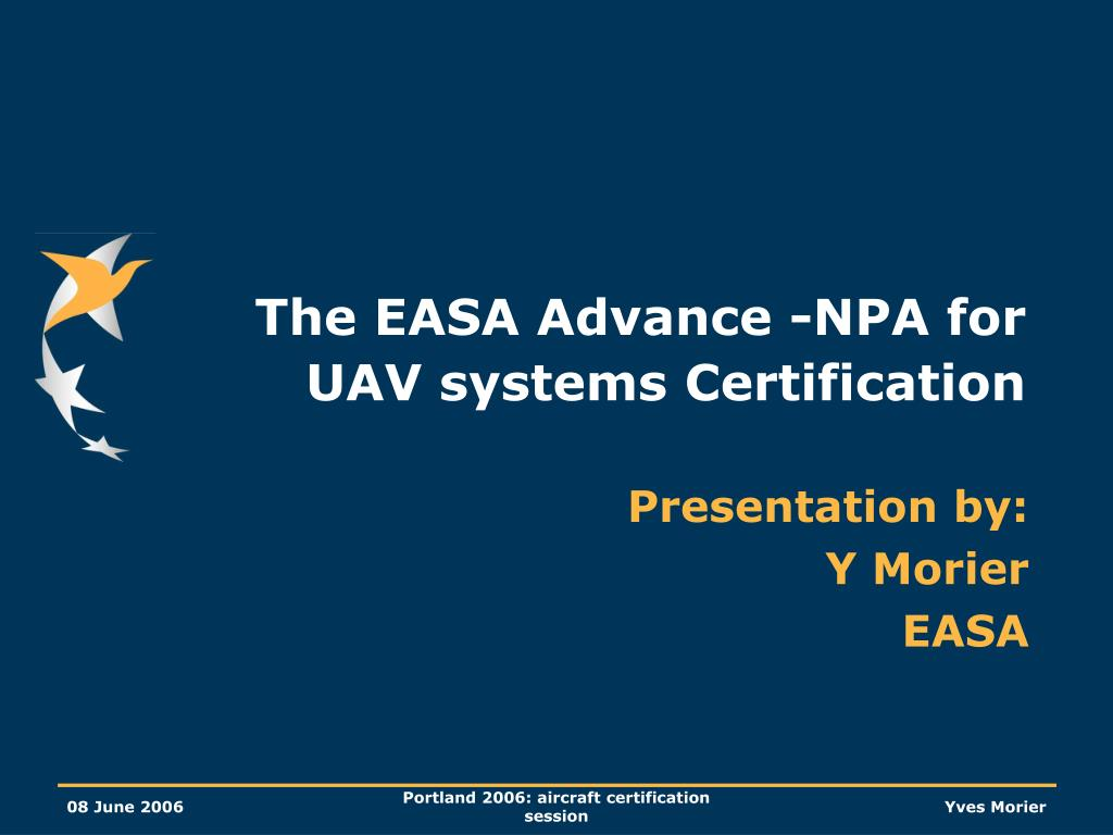the easa advance npa for uav systems certification l.