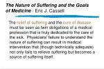 the nature of suffering and the goals of medicine eric j cassell