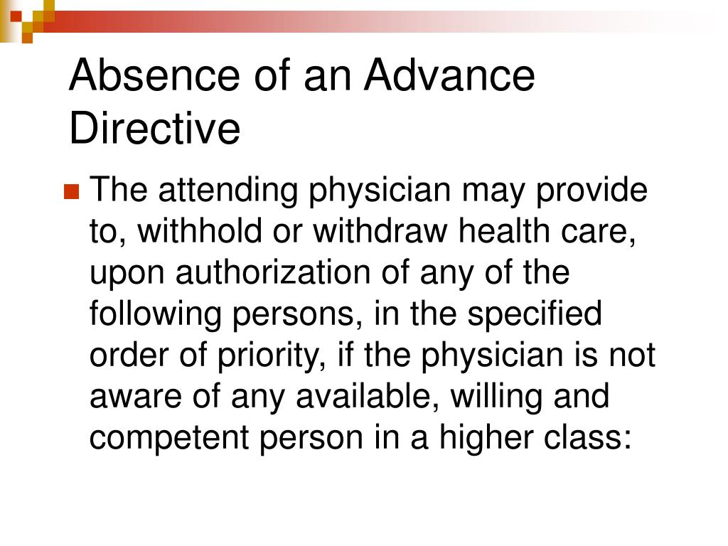 Absence of an Advance Directive