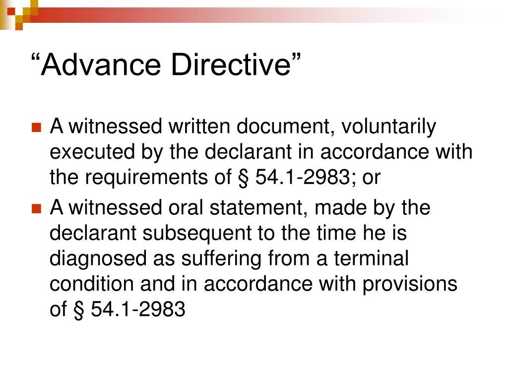"""Advance Directive"""