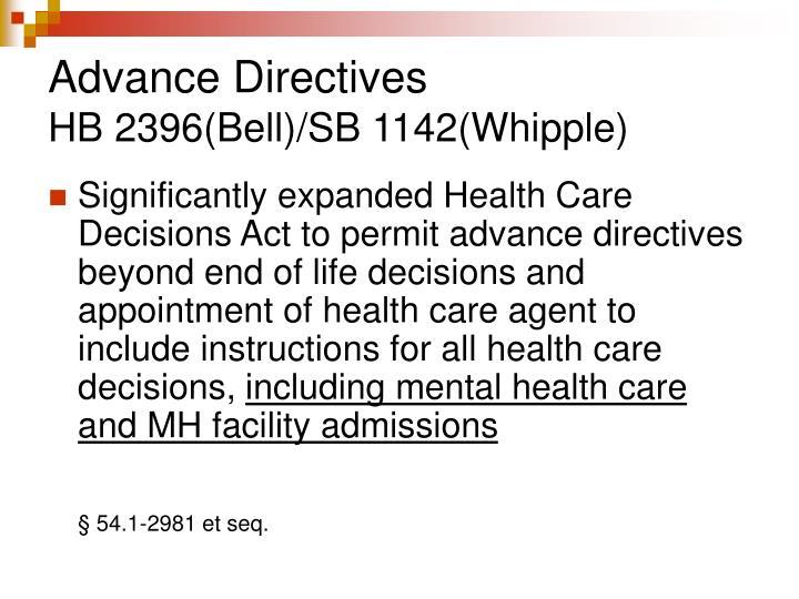 Advance directives hb 2396 bell sb 1142 whipple