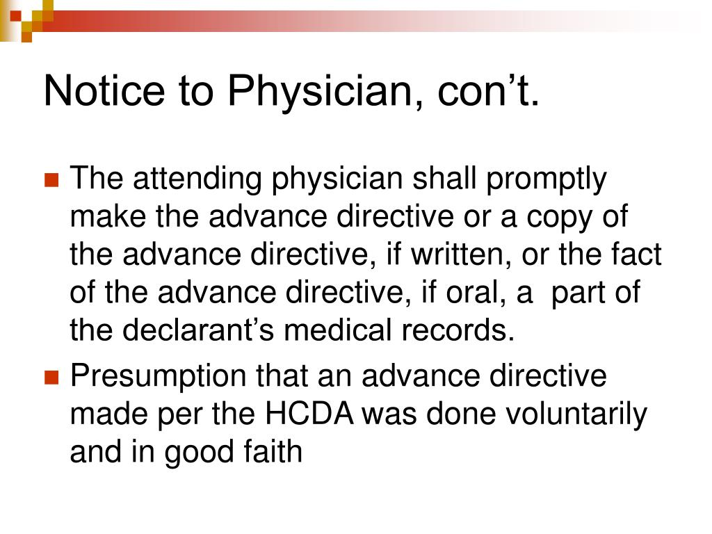 Notice to Physician, con't.