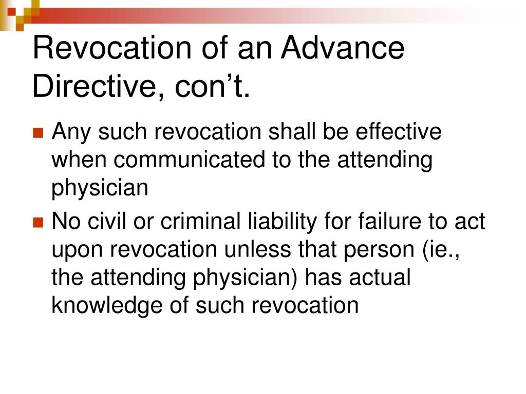 Revocation of an Advance Directive, con't.