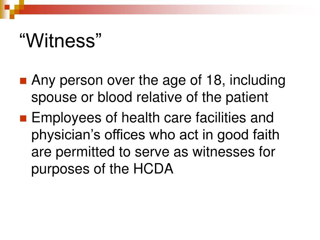 """Witness"""