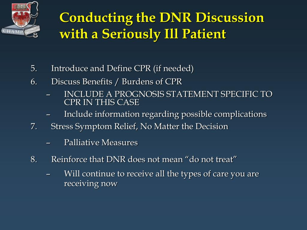 Conducting the DNR Discussion with a Seriously Ill Patient