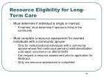 resource eligibility for long term care