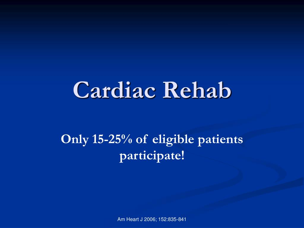Cardiac Rehab