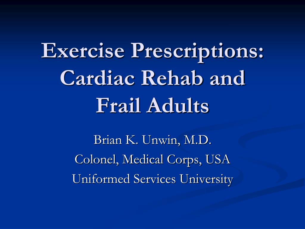 Exercise Prescriptions: