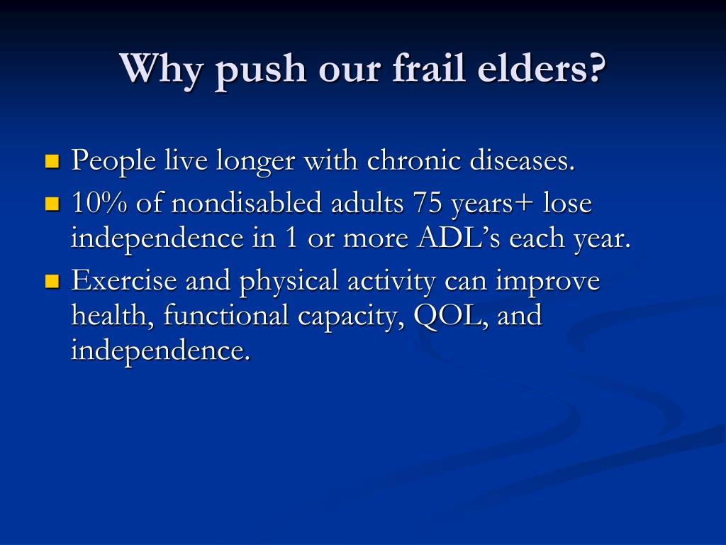 Why push our frail elders?