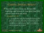 confess declare believe