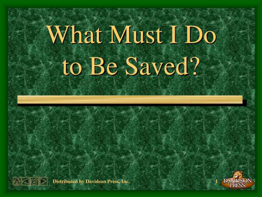 what must i do to be saved l.
