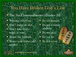 you have broken god s law
