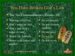 you have broken god s law3