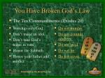 you have broken god s law7