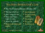 you have broken god s law8