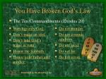 you have broken god s law9