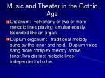 music and theater in the gothic age