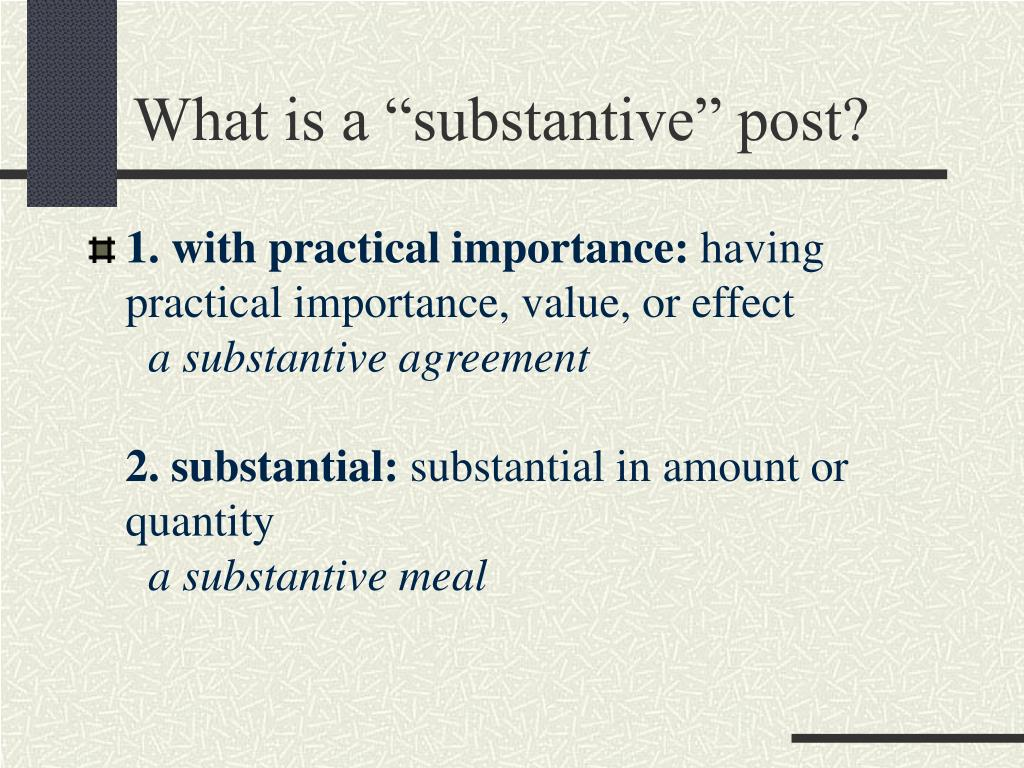 what is a substantive post l.