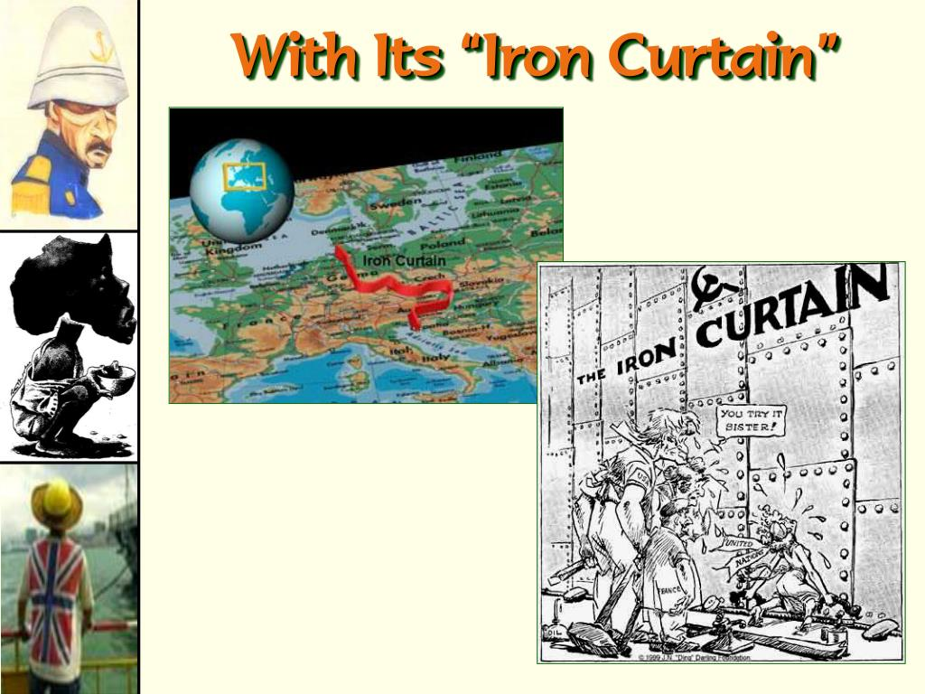 """With Its """"Iron Curtain"""""""