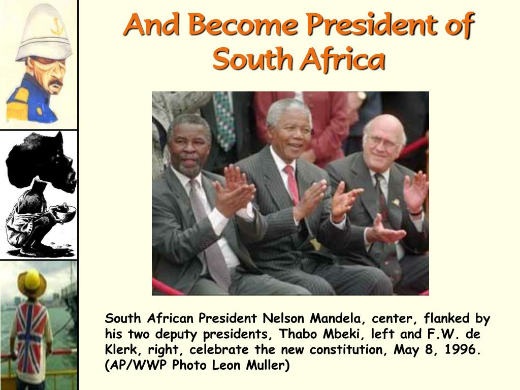 And Become President of South Africa