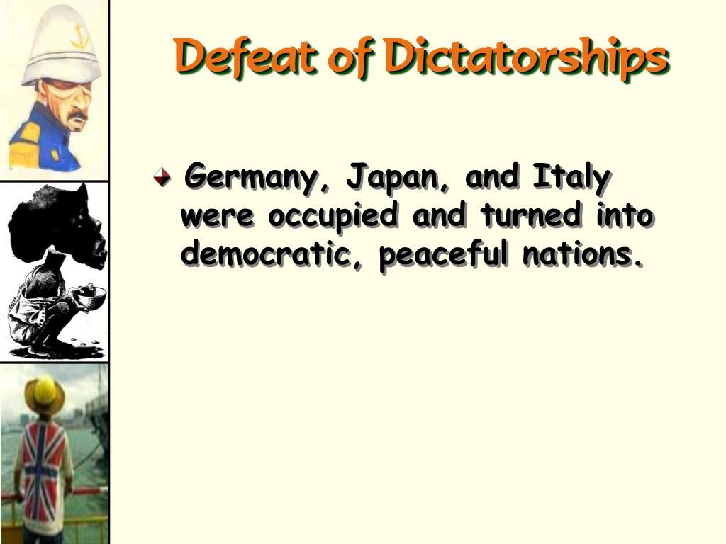 Defeat of Dictatorships