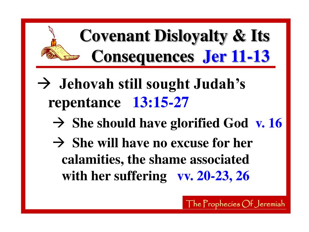 Covenant Disloyalty & Its Consequences