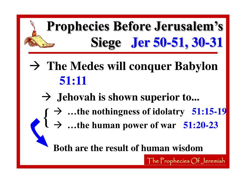 Prophecies Before Jerusalem's Siege
