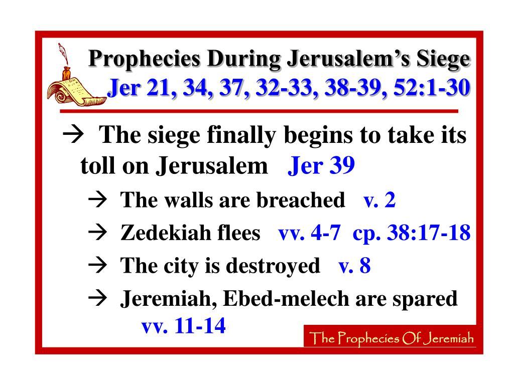 Prophecies During Jerusalem's Siege