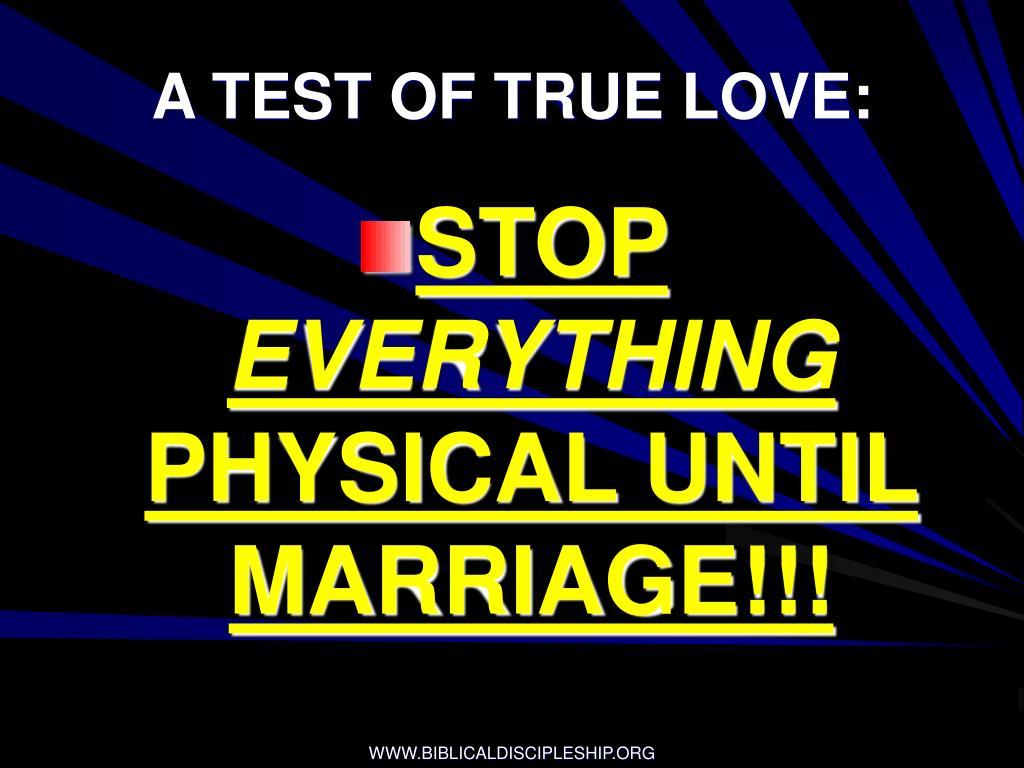 A TEST OF TRUE LOVE: