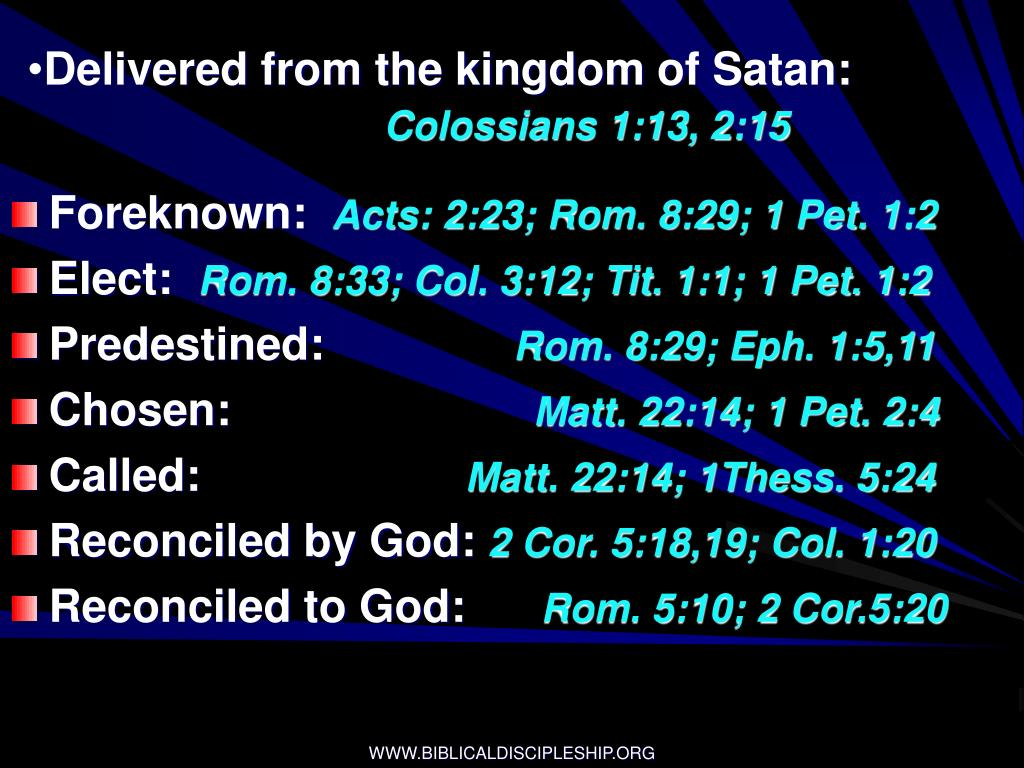 Delivered from the kingdom of Satan: