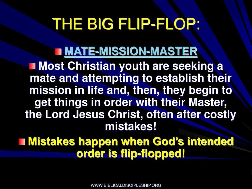 THE BIG FLIP-FLOP: