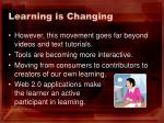 learning is changing1