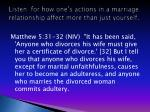 listen for how one s actions in a marriage relationship affect more than just yourself