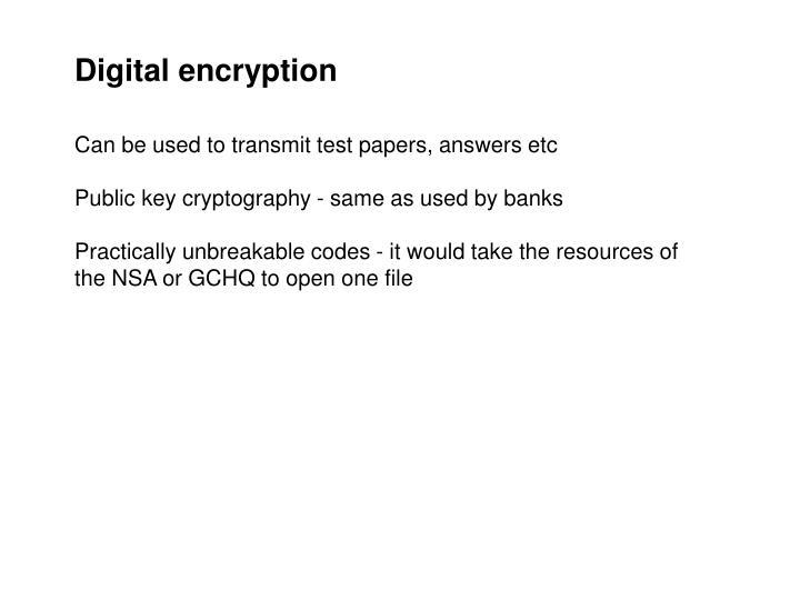 Digital encryption